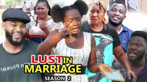 Lust In Marriage Season 2
