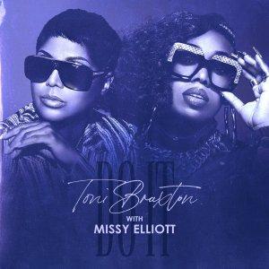 Toni Braxton Ft. Missy Elliott – Do It
