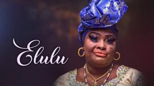 Elulu (2021 Yoruba Movie)