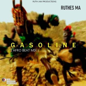 Ruthes MA – Gasoline (Afro Beat Mix)
