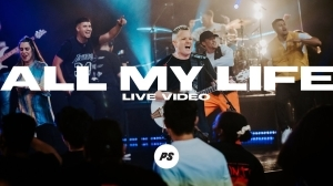 Planetshakers – All My Life (Video)