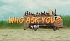 Oga Network – Who Ask You (Remix) ft. Harrysong (Video)