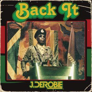 J.Derobie – Back It