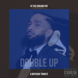 BJ The Chicago Kid - Double Up