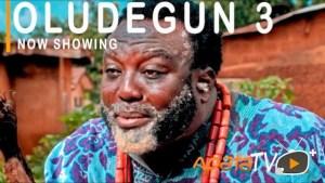 Oludegun Part 3 (2021 Yoruba Movie)