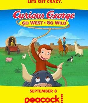 Curious George: Go West, Go Wild (2020) (Animation)