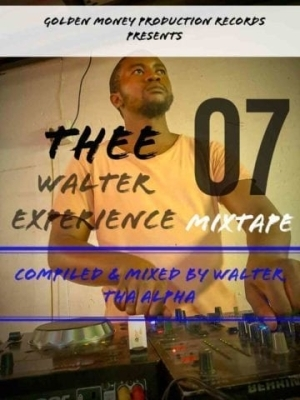 Walter Tha Alpha – Thee Walter Experience 07 Mix