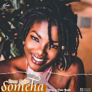 iOna Reine – Someha (Prod by Timzbeatz)