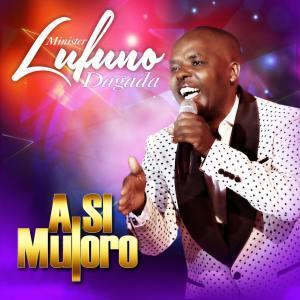 Lufuno Dagada – A Si Muloro Minister (Album)
