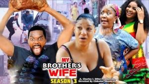 My Brothers Wife Season 3