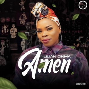 Lilian Dinma – Amen (Lyrics Video)