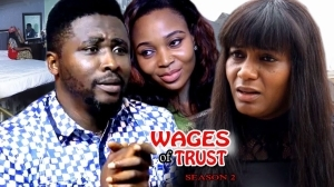 Wages Of Trust Season 2