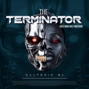 Caltonic SA – The Terminator (Album)