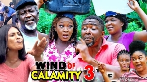 Wind of Calamity Season 3  (2020 Nollywood Movie)