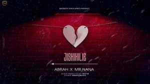 Abrah ft. Mr Nana – Jishikilie