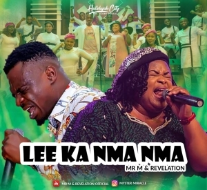 Mr M & Revelation – Lee Ka Nma Nma