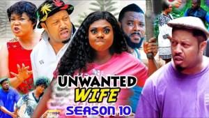 Unwanted Wife Season 10