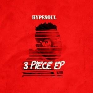 HypeSoul – 3 Piece (EP)