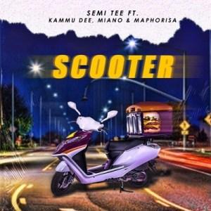 Semi Tee – Scooter ft. Kammu Dee, Miano & DJ Maphorisa (Official)