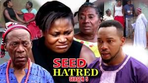 Seed Of Hatred Season 5