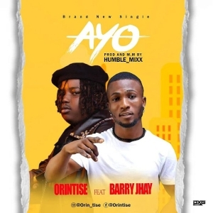 Orintise Ft. Barry Jhay – Ire (Ayo)