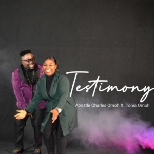 Apst. Charles Omoh Ft. Tonia Omoh – Testimony