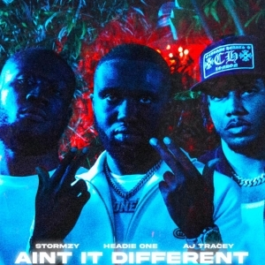 Headie One Ft. AJ Tracey & Stormzy – Ain't It Different