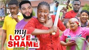 My Love My Shame Season 3