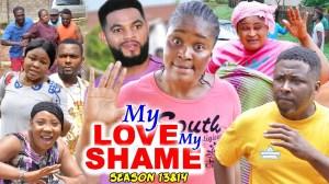 My Love My Shame Season 13 & 14