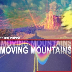 France Deep – Moving Mountains (Main Mix)