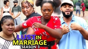 Lust In Marriage Season 3