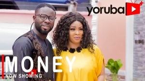 Money (2021 Yoruba Movie)