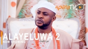 Alayeluwa Part 2 (2021 Yoruba Movie)