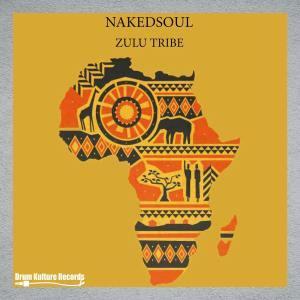 Nakedsoul & Mdu de Deepcalist – Zulu Warrior