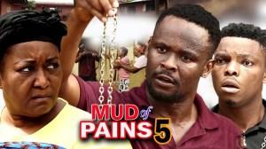 Mud Of Pain Season 5
