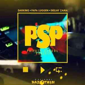 Darking, Dj Zama & Papa Luggen – PSP (Private School Project)