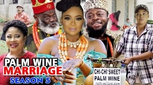 Palm Wine Marriage Season 5