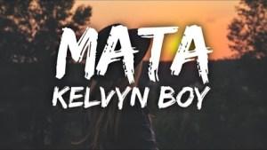 Kelvyn Boy – Mata