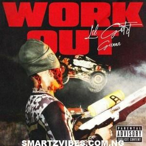 Lil Gotit – Work Out Ft. Gunna
