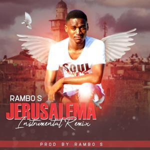 Rambo S – Jerusalema (Instrumental Remix)