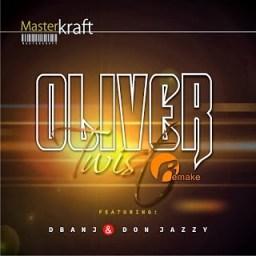 Dbanj - Oliver Twist [Remake] MasterCraft