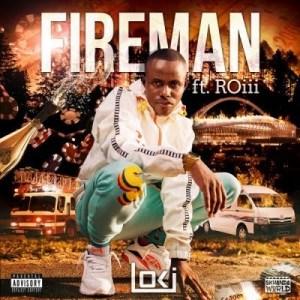 Loki ft. Roii – Fireman
