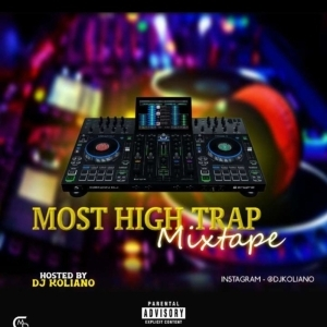 DJ Koliano – Most High Trap Mix