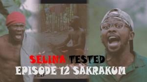Selina Tested (Episode 12 Sakrakum Part B)