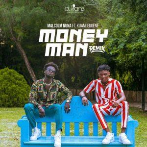 Malcolm Nuna ft. Kuami Eugene – Money Man (Remix)