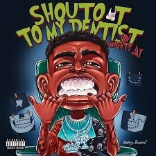 YBN Almighty Jay – Shoutout to My Dentist