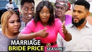Marriage Bride Price Season 7
