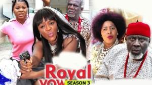 Royal Vow Season 3