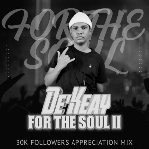 De'KeaY – FTS II (30K Followers Appreciation Mix)