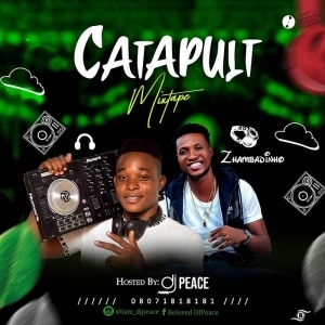 DJ Peace – Catapult Mix
